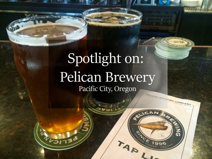 pelican brewery, craft beer, microbrewery, oregon, pacific city, pacific northwest, beer tasting, beer, beer guide