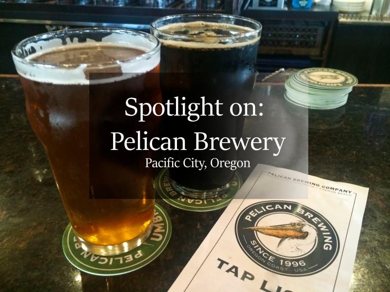 pelican brewery, craft beer, microbrewery, oregon, pacific city, pacific northwest, beer tasting, beer, beer guide